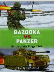 BAZOOKA VS PANZER--BATTLE OF THE BULGE 1944: Duel 77