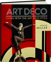 ART DECO: Living with the Art Deco Style