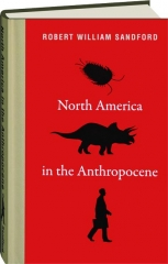NORTH AMERICA IN THE ANTHROPOCENE