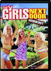 THE GIRLS NEXT DOOR WORKOUT