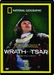 WRATH OF THE TSAR--PETER THE GREAT: Icons of Power