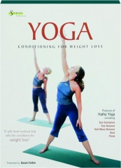 YOGA: Conditioning for Weight Loss