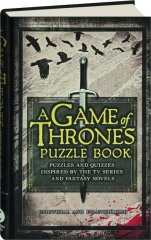 A <I>GAME OF THRONES</I> PUZZLE BOOK