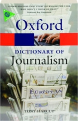 OXFORD DICTIONARY OF JOURNALISM