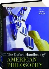 THE OXFORD HANDBOOK OF AMERICAN PHILOSOPHY