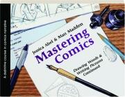 MASTERING COMICS: A Definitive Course in Comics Narrative