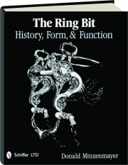 THE RING BIT: History, Form, & Function
