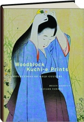 WOODBLOCK KUCHI-E PRINTS: Reflections of Meiji Culture