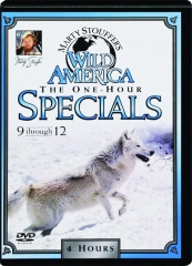 MARTY STOUFFER'S WILD AMERICA THE ONE-HOUR SPECIALS 9-12