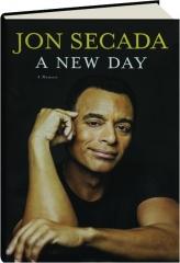 A NEW DAY: A Memoir