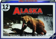 ALASKA: A Complete Tour of the Last Frontier