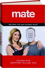 MATE: Become the Man Women Want
