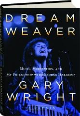 DREAM WEAVER: A Memoir