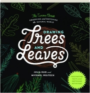 DRAWING TREES AND LEAVES: The Curious Artist