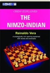 THE NIMZO-INDIAN: Chess Explained