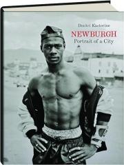 NEWBURGH: Portrait of a City