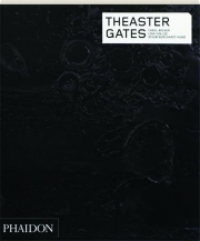 THEASTER GATES: Contemporary Artists