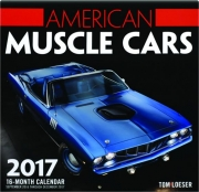 2017 AMERICAN MUSCLE CARS 16-MONTH CALENDAR