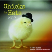 2017 CHICKS IN HATS 16-MONTH CALENDAR