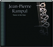 JEAN-PIERRE RAMPAL: Master of the Flute