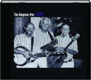 THE KINGSTON TRIO LIVE