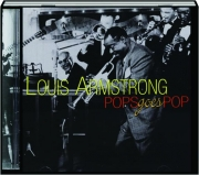 LOUIS ARMSTRONG: Pops Goes Pop