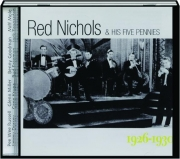 RED NICHOLS & HIS FIVE PENNIES 1926-1930