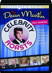 THE DEAN MARTIN CELEBRITY ROASTS: Fully Roasted