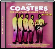 THE COASTERS: The Complete Singles As & Bs 1954-62