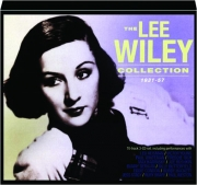 THE LEE WILEY COLLECTION 1931-57