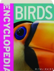 BIRDS: Mini Encyclopedia