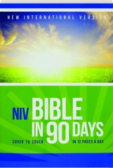 NIV BIBLE IN 90 DAYS: Cover to Cover in 12 Pages a Day