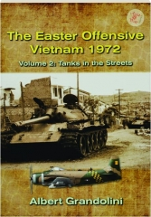 THE EASTER OFFENSIVE, VIETNAM 1972, VOLUME 2: Tanks in the Streets