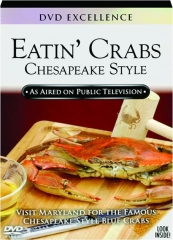 EATIN' CRABS CHESAPEAKE STYLE: DVD Excellence