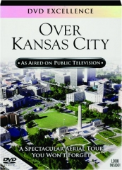OVER KANSAS CITY: DVD Excellence