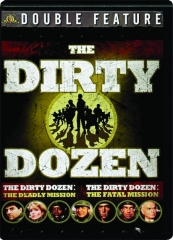 THE DIRTY DOZEN: The Deadly Mission / The Fatal Mission