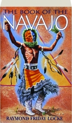 THE BOOK OF THE NAVAJO, 6TH EDITION