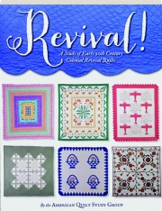 REVIVAL! A Study of Early 20th Century Colonial Revival Quilts