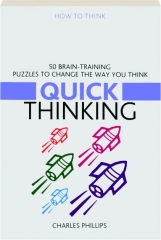 QUICK THINKING: 50 Brain-Training Puzzles to Change the Way You Think