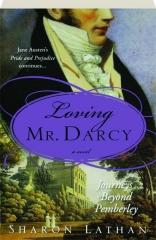 LOVING MR. DARCY