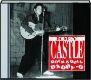 JOEY CASTLE: Rock & Roll Daddy-O