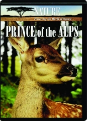 PRINCE OF THE ALPS: NATURE