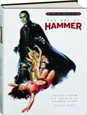 THE ART OF HAMMER, REVISED EDITION: Posters from the Archive of Hammer Films