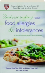 UNDERSTANDING YOUR FOOD ALLERGIES & INTOLERANCES