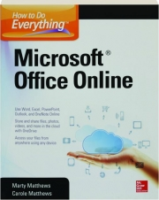 MICROSOFT OFFICE ONLINE: How to Do Everything