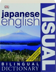 JAPANESE / ENGLISH VISUAL BILINGUAL DICTIONARY