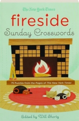 THE NEW YORK TIMES FIRESIDE SUNDAY CROSSWORDS