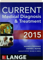 CURRENT MEDICAL DIAGNOSIS & TREATMENT 2015, FIFTY-FOURTH EDITION