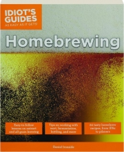 HOMEBREWING: Idiot's Guides as Easy as It Gets!