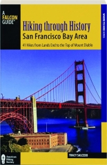 HIKING THROUGH HISTORY: San Francisco Bay Area